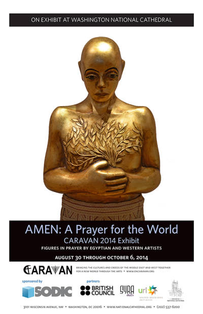 "CARAVAN'S ""AMEN: A PRAYER FOR THE WORLD"" EXHIBITION IN WASHINGTON DC AND NEW YORK CITY"